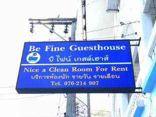 Be Fine Guesthouse - Phuket